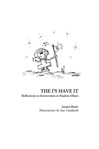 The I's Have It: Reflections on Introversion in Student Affairs by Marfo Amma (2014-01-23) Paperback