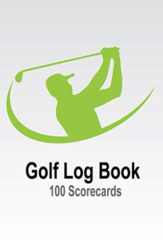 "Golf Club  Score Log Book 100 Scorecards: Journal With 100 Sheets Golf ScoreKeeper.  Disc Golf Score Keeper Score book, Yardage, Golf Notebook For Beginners and Professional Golfer, Small 6""x9"""