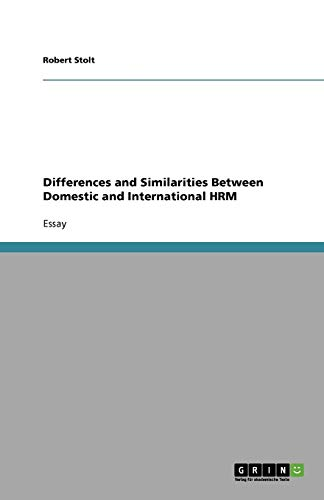 Differences and Similarities Between Domestic and International HRM