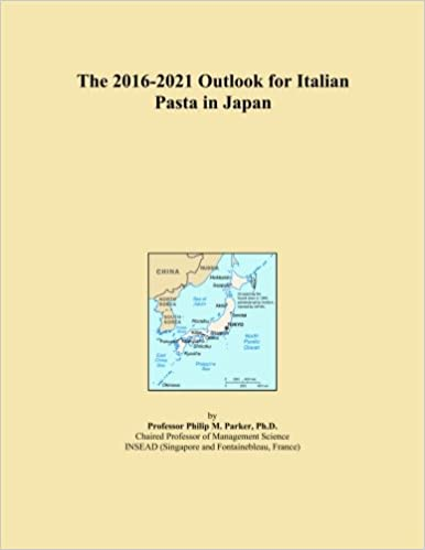 Book The 2016-2021 Outlook for Italian Pasta in Japan