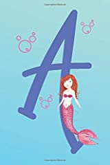 This Notebook Belongs To: Letter 'A' Mermaid Lined Notepad Journal Paperback