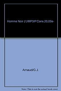 L'homme noir, Arnaud, Georges-Jean