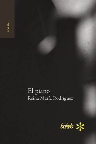 El piano  [Rodriguez, Reina Maria] (Tapa Blanda)