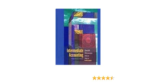 Amazon intermediate accounting comprehensive volume amazon intermediate accounting comprehensive volume 9780538833998 jay m smith k fred skousen earl k stice james d stice books fandeluxe Gallery