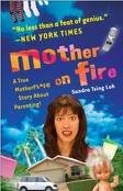 Mother on Fire Publisher: Three Rivers Press; Reprint edition