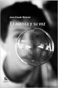 El Autista Y Su Voz / The Autism And Their Voice