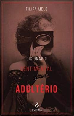 Dicionário Sentimental do Adultério: Amazon.es: Filipa Melo: Libros en idiomas extranjeros