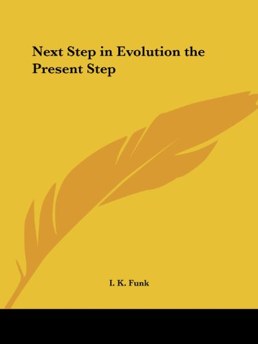 Next Step in Evolution the Present Step