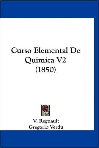 Descargar libros electronicos Curso Elemental de Quimica V2 (1850) PDF