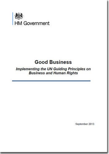 Good business: implementing the UN Guiding Principles on Business and Human Rights (Cm.) (Guiding Principles On Business And Human Rights)