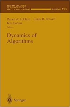 Book Dynamics of Algorithms (The IMA Volumes in Mathematics and its Applications)