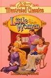 Little Women, Louisa May and Speregen, Devra Newberger (Adapt. ) Alcott, 1561563714