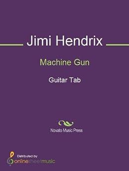 machine gun ebook jimi hendrix kindle store. Black Bedroom Furniture Sets. Home Design Ideas