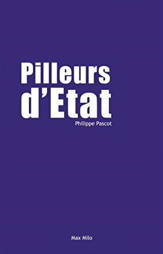 Pilleurs D'Etat By Philippe Pascot 2015-05-14