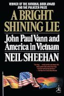 A Bright Shining Lie John Paul Vann & America in Vietnam (Hardcover, 2009) by Modsrn Library,2009