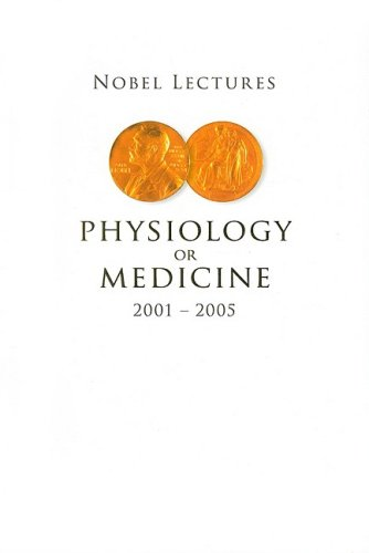 Read Online Nobel Lectures in Physiology or Medicine 2001-2005 PDF