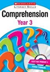 Comprehension: Year 3 (New Scholastic Literacy Skills)