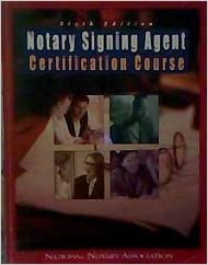 Notary signing agent certification course no author 9781597670371 notary signing agent certification course publicscrutiny Image collections