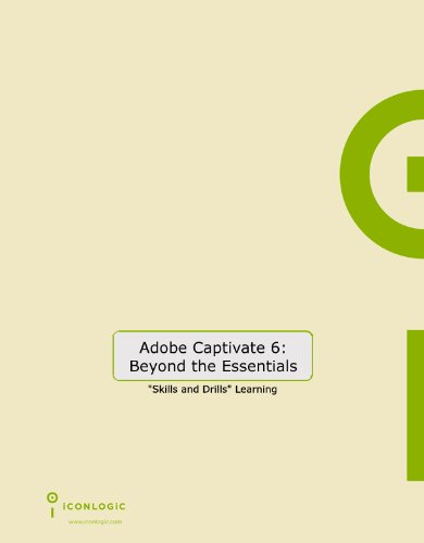 Adobe Captivate 6: Beyond the Essentials