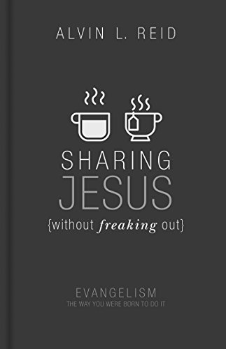 sharing jesus without freaking out evangelism the way you were born