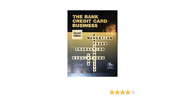 The bank credit card business 9780899820057 amazon books reheart Gallery