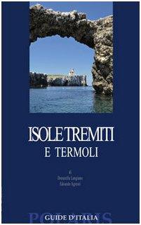 Isole Tremiti e Termoli Donatella Langiano