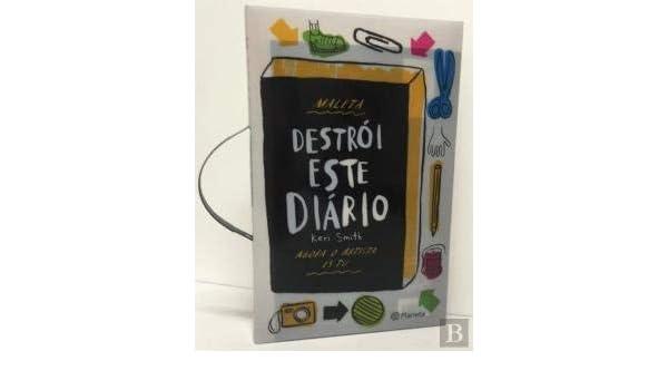 Destrói este Diário com Oferta de Maleta e Lápis: Keri Smith: 9789896576998: Amazon.com: Books