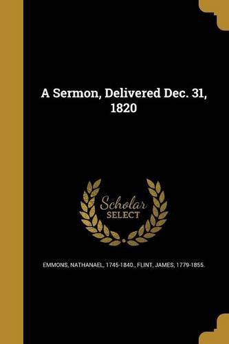 A Sermon, Delivered Dec. 31, 1820 pdf