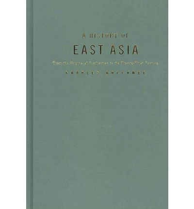 [ A History of East Asia: From the Origins of Civilization to the Twenty-First Century[ A HISTORY OF EAST ASIA: FROM THE ORIGINS OF CIVILIZATION TO THE TWENTY-FIRST CENTURY ] By Holcombe, Charles ( Author )Nov-30-2010 Hardcover PDF