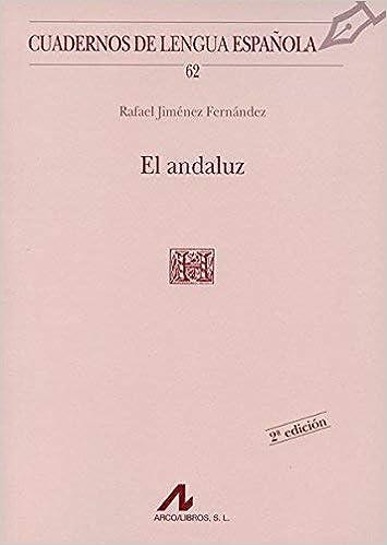 El andaluz Cuadernos de lengua española by Rafael Jiménez ...