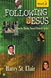 img - for Following Jesus (Moving Toward Maturity Series) book / textbook / text book