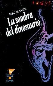 La Sombra del Dinosaurio par
