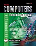 Computers : Understanding Technology, Fuller and Larson, Brian, 0763829366