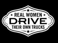 REAL WOMEN DRIVE THEIR OWN TRUCKS VINYL STICKER
