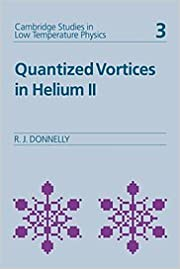 Quantized Vortices in Helium II (Cambridge Studies in Low Temperature Physics) 9780521324007 Higher Education Textbooks at amazon