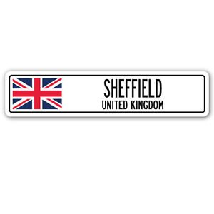 SHEFFIELD, UNITED KINGDOM Street Sign Sticker Decal Wall Window Door British Britons Brits flag city 22 x 6