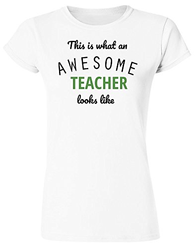 This Is What An Awesome Teacher Looks Like Women's T-Shirt