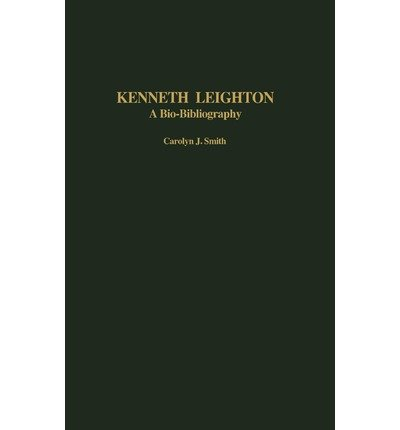 Download [(Kenneth Leighton: A Bio-bibliography)] [Author: Carolyn J. Smith] published on (November, 2004) ebook