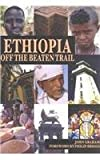 Ethiopia : Off the Beaten Trail, Graham, John, 1931253110