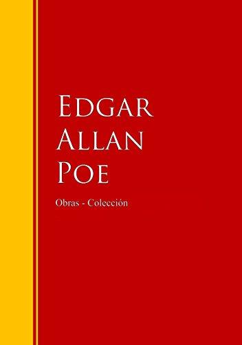Obras - Colección de Edgar Allan Poe: Biblioteca de Grandes Escritores (Spanish Edition)