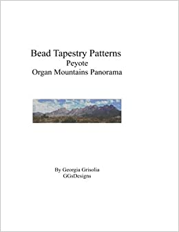 Bead Tapestry Patterns Peyote Organ Mountains Panorama