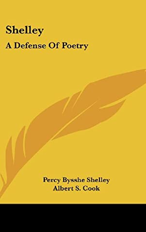 Shelley: A Defense Of Poetry (Cultural Defense)