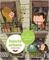 Mi primera guía sobre el huerto urbano: 5: Amazon.es: Vallès ...