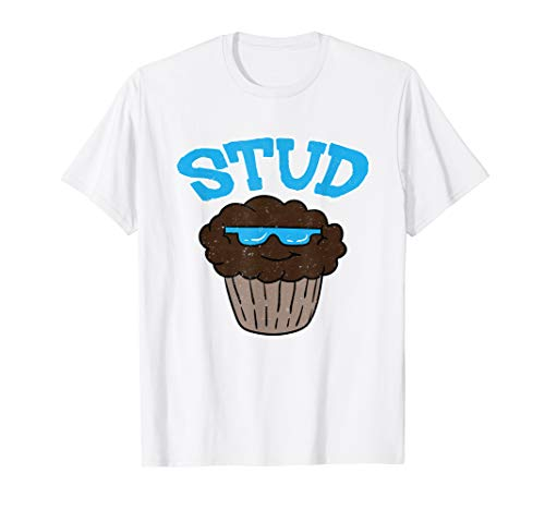 (Stud Muffin T-Shirt Funny Cupcake Shirt Gift for boys & men )