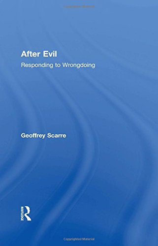 After Evil: Responding to Wrongdoing