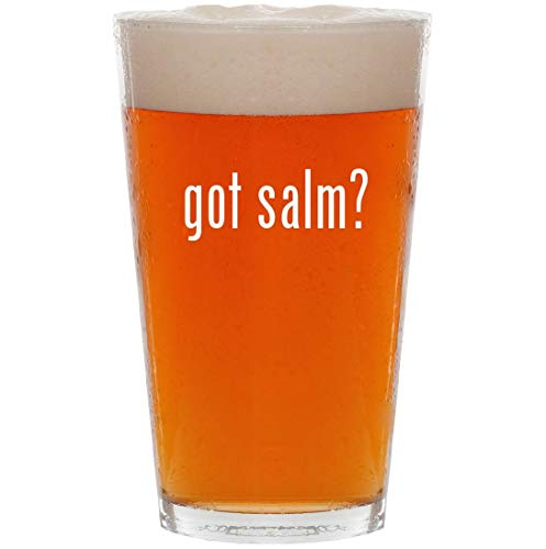 got salm? - 16oz All Purpose Pint Beer Glass
