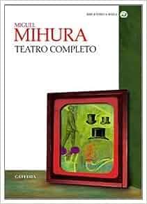 Teatro completo / Complete Drama (Bibliotheca Aurea) (Spanish Edition