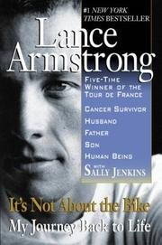 It'S Not About The Bike by Lance Armstrong with Sally Jenkins