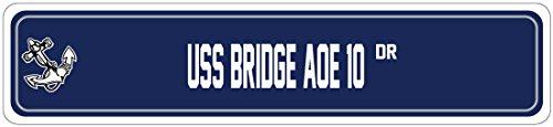 BRIDGE AOE 10 Street Sign FAST COMBAT SUPPORT Navy Ship Veteran Sailor Fast Combat Support Ships