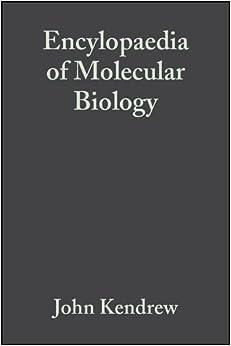 The Encyclopedia of Molecular Biology